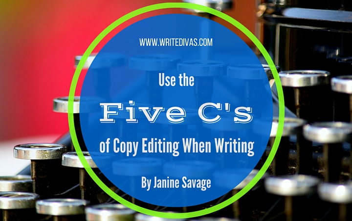 Use the Five C's of Copy Editing When Writing