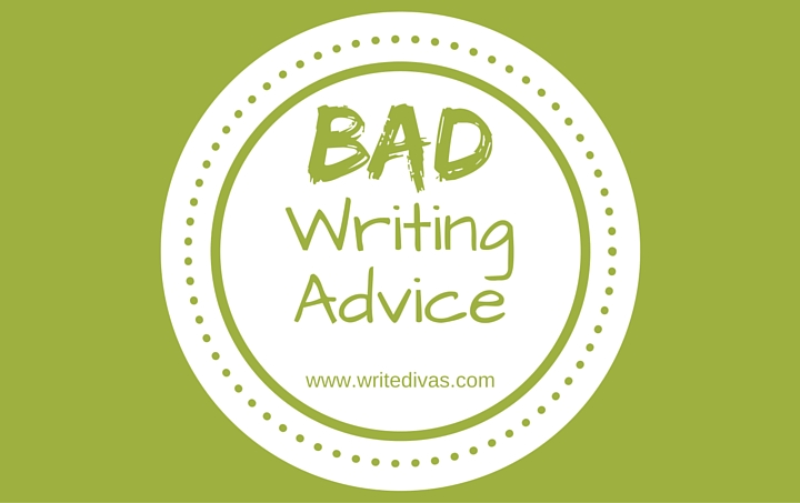 Bad Writing Advice
