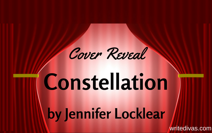 Cover Reveal: Constellation by Jennifer Locklear